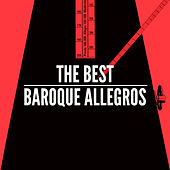 The Best Baroque Allegros by Various Artists