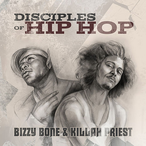 Play & Download Disciples of Hip Hop by Various Artists | Napster
