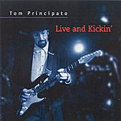 Live And Kickin' by Tom Principato