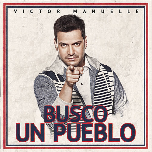 Play & Download Busco Un Pueblo (Deluxe Edition) by Víctor Manuelle | Napster