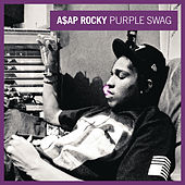 Purple Swag by A$AP Rocky