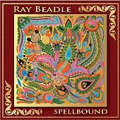 Spellbound by Ray Beadle
