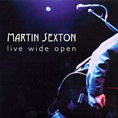 Play & Download Live Wide Open by Martin Sexton | Napster