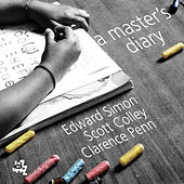 Play & Download A Master's Diary by Edward Simon | Napster