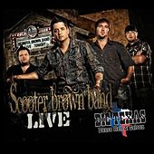 Play & Download Live At Big Texas by Scooter Brown Band | Napster