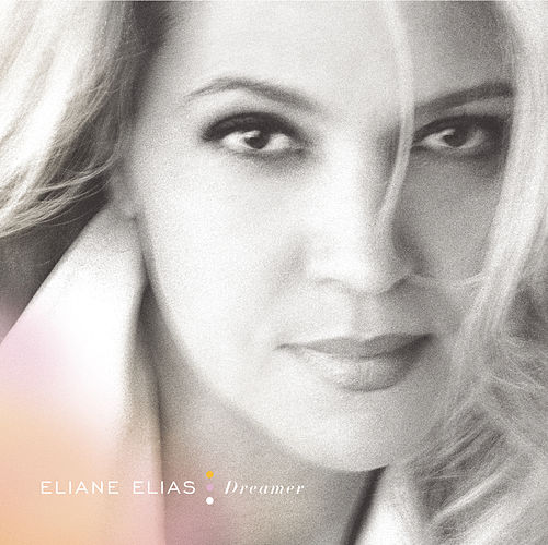 Play & Download Dreamer by Eliane Elias | Napster