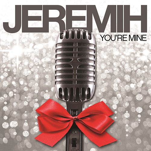 Play & Download You're Mine by Jeremih | Napster