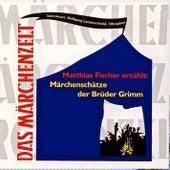 Play & Download Märchenschätze der Brüder Grimm by Various Artists | Napster