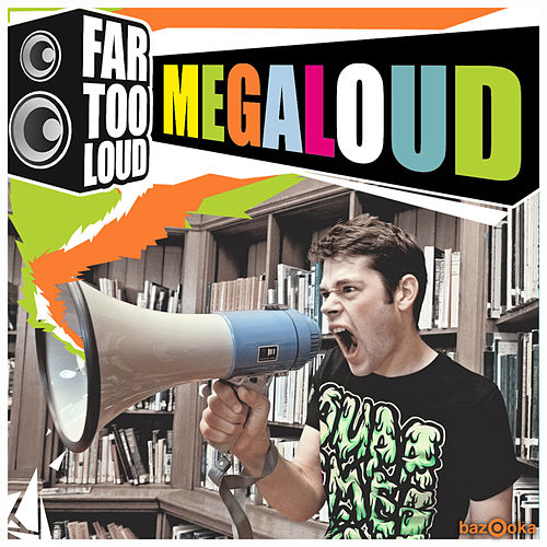 Play & Download Megaloud by Far Too Loud | Napster