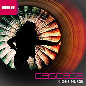 Play & Download Night Nurse by Cascada | Napster