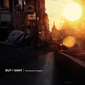 Play & Download Wandering Thoughts by Out Of Sight | Napster