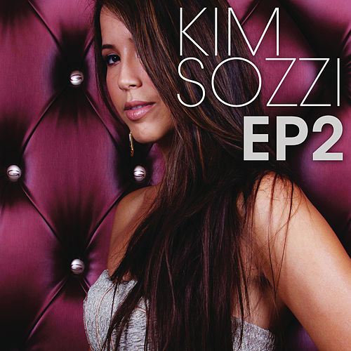 Play & Download Ep 2 by Kim Sozzi | Napster