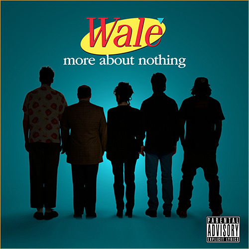 Play & Download More About Nothing by The Wale | Napster