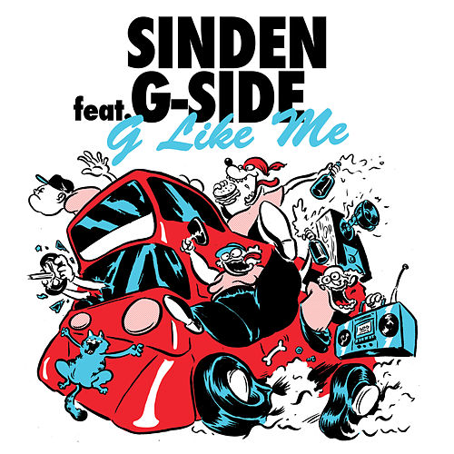 Play & Download G Like Me (feat. G-Side) by Sinden | Napster
