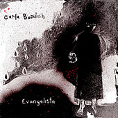 Play & Download Evangelista by Carla Bozulich | Napster