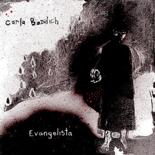 Evangelista by Carla Bozulich