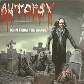 Play & Download Torn from the Grave by Autopsy | Napster