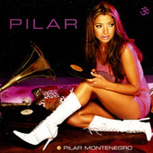 Play & Download Pilar by Pilar Montenegro | Napster