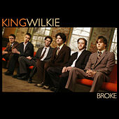 Play & Download Broke by King Wilkie | Napster