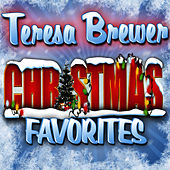 Play & Download Christmas Favorites by Teresa Brewer | Napster