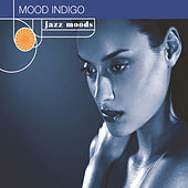 Jazz Moods: Mood Indigo by Various Artists
