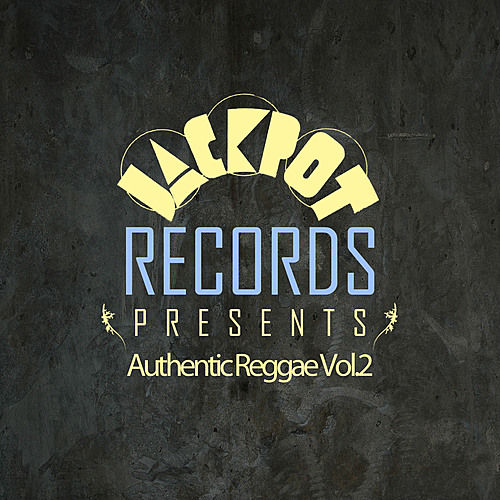 Play & Download Jackpot Presents Authentic Reggae Vol.2 by Various Artists | Napster
