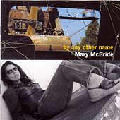 By Any Other Name by Mary McBride