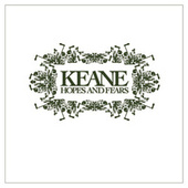 Play & Download Hopes and Fears by Keane | Napster