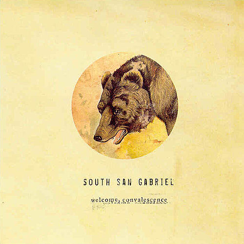 Play & Download Welcome Convelesence by South San Gabriel | Napster