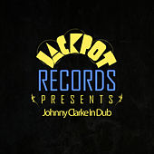 Play & Download Jackpot Presents Johnny Clarke In Dub by Johnny Clarke | Napster