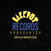 Jackpot Presents Johnny Clarke In Dub by Johnny Clarke