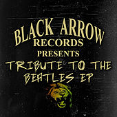 Play & Download Tribute To The Beatles EP by Various Artists | Napster
