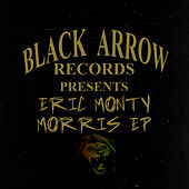 Play & Download Eric Monty Morris EP by Eric Monty Morris | Napster