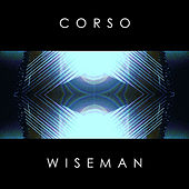 Play & Download Wise Man by Corso | Napster