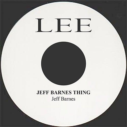 Jeff Barnes Thing by Jeff Barnes