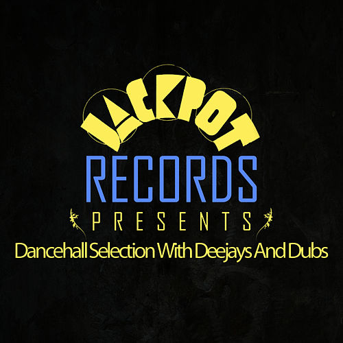 Play & Download Jackpot Presents Dancehall Selection With Deejays And Dubs by Johnny Clarke | Napster