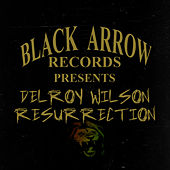 Play & Download Black Arrow Presents Delroy Wilson Resurrection by Delroy Wilson | Napster
