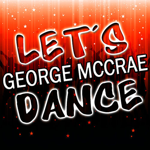 Play & Download Let's Dance by George McCrae | Napster