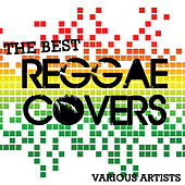 Play & Download The Best Reggae Covers by Various Artists | Napster