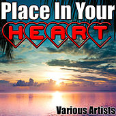 Play & Download Place in Your Heart by Various Artists | Napster