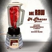 The Raw (M-Phazes Remix) by Saigon
