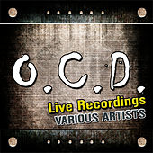 O.C.D.: Live Recordings by Various Artists