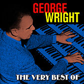 The Very Best Of by George Wright