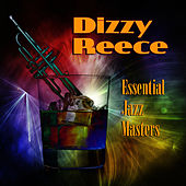 Play & Download Essential Jazz Masters by Dizzy Reece | Napster
