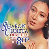 Play & Download Sharon Cuneta OPM Hits of the 80's by Sharon Cuneta | Napster