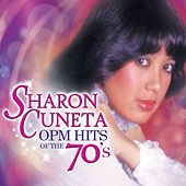 Sharon Cuneta OPM Hits of the 70's by Sharon Cuneta