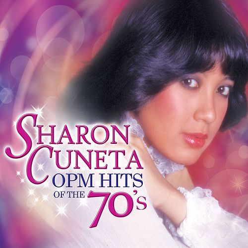 Play & Download Sharon Cuneta OPM Hits of the 70's by Sharon Cuneta | Napster