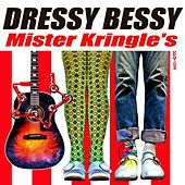 Mister Kringle's - Single by Dressy Bessy
