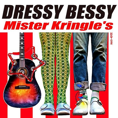 Play & Download Mister Kringle's - Single by Dressy Bessy | Napster