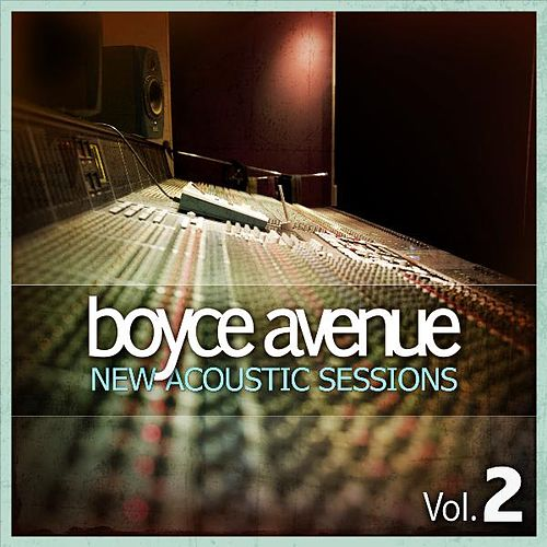 New Acoustic Sessions, Vol. 2 by Boyce Avenue